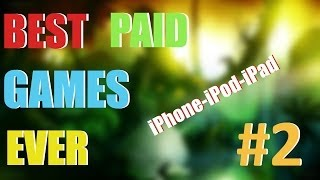 Best Paid Games Ever for iOS - PART 2 (iPhone, iPod, iPad)