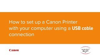 01. How to set up your Canon printer with your computer using a USB cable connection