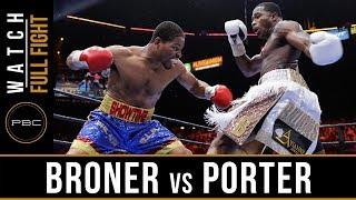 Broner vs Porter FULL FIGHT:  June 20, 2015 - PBC on NBC