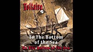 To The Bottom Of The Sea by Voltaire (OFFICIAL)