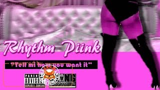 download lagu Rhythm Piink - Tell Me How You Want It gratis