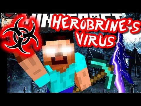 Minecraft THE HEROBRINE VIRUS!