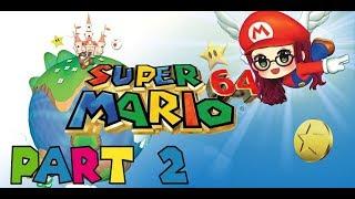 Super Mario 64 | Part 2 | I'm okay