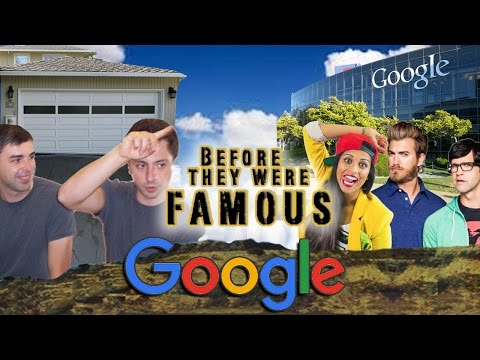 GOOGLE - Before They Were Famous