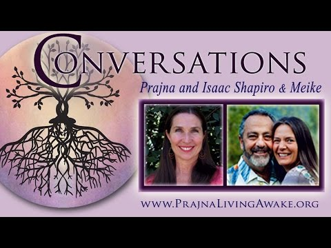 Conversations on Living Awake — Isaac Shapiro & Meike