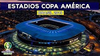Estadios Copa América Brasil 2019 || CONMEBOL