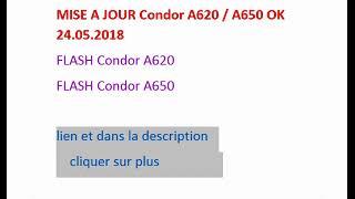 MISE A JOUR Condor A620 A650 OK 24 05 2018