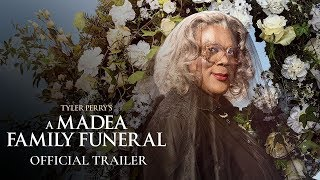 Tyler Perry's A Madea Family Funeral (2019)Official Trailer