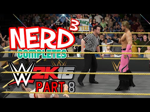 Nerd³ Completes... WWE 2K16 - 8 - A Fistful Of Skill Points