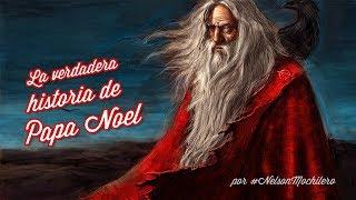 EL ORIGEN QUE DESCONOCES DE PAPA NOEL Y LA NAVIDAD // True Story of Santa Claus and Christmas