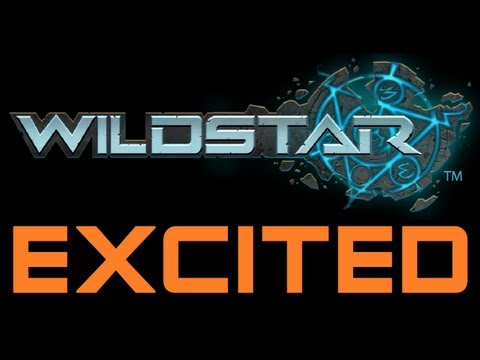 Why Im excited for Wildstar + Channel Update + WHY SO MANY TRAILERS!! (Gameplay/Commentary)