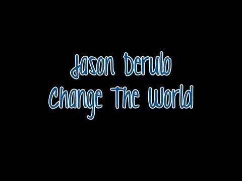 Jason Derulo - Change The World