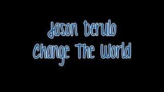 Watch Jason Derulo Change The World video