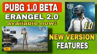 PUBG NEW VERSION 1.0 AVAILABLE NOW | PUBG NEW FEATURES EXPLAINED | ERANGEL 2.0