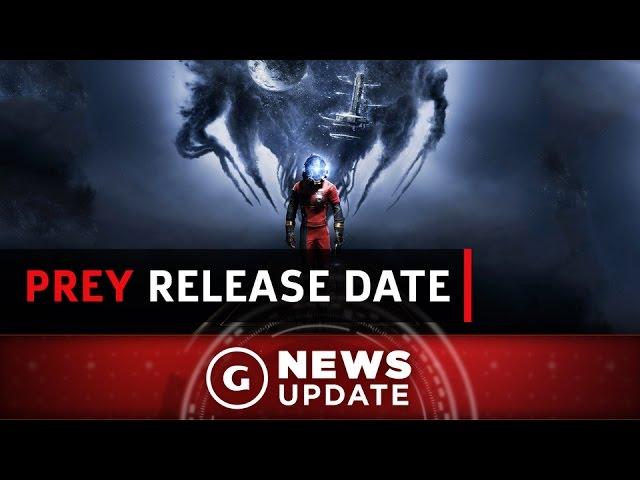 Prey Release Date Confirmed - GS News Update