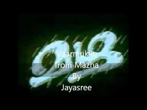Varmukile vaarmukile Malayalam Song From The Malayalam Movie Mazha Sung By Jayasree video