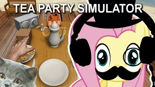 Fluttershy plays Tea Party Simulator (+more!) 🍉 | M