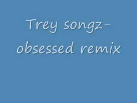 trey songz obsessed remix
