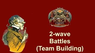 FoEhints: 2 Wave Battles in Forge of Empires