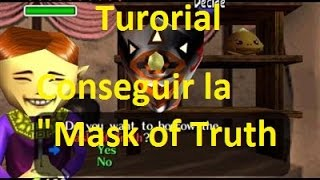 The Legend Of Zelda Ocarina Of Time | Tutorial | Mask Of Truth | Español Latino