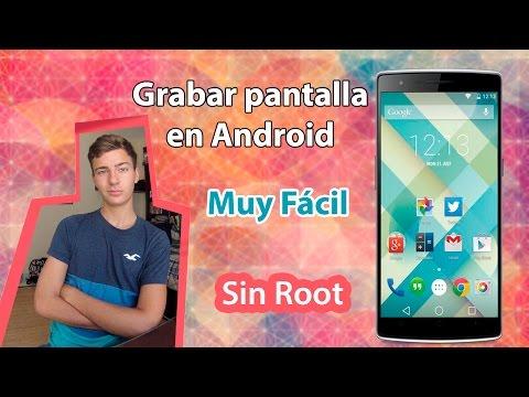 Grabar Pantalla de Android sin Root Gratis   2015