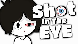 SHOT IN THE EYE?!?!
