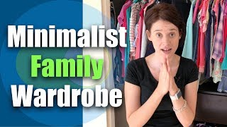Minimalist Family Wardrobe Tour / Minimalist Kids Clothes and Laundry