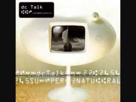 DC Talk - It