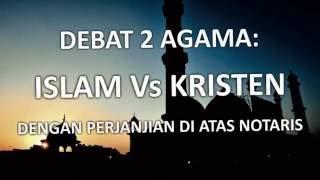 DEBAT ISLAM KRISTEN PALING SPEKTAKULER KRISTOLOGINEWS.COM