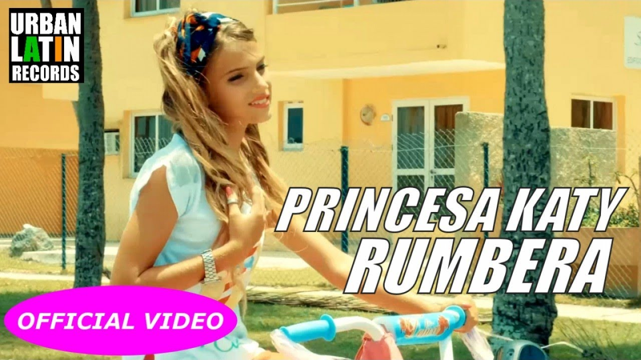 PRINCESA KATY - RUMBERA - (OFFICIAL VIDEO)