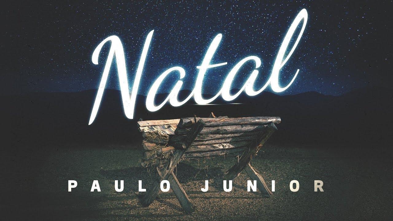 NATAL a Encarnação de Cristo - Paulo Junior
