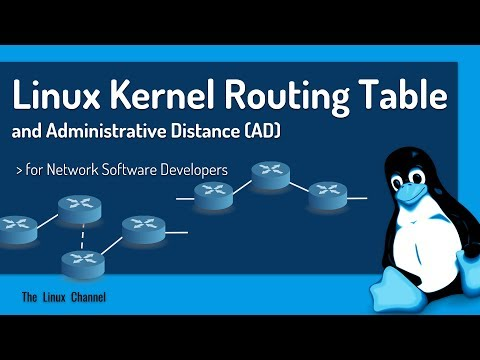 332 Linux Kernel Routing Table and Administrative Distance (AD) - for Network Software Developers