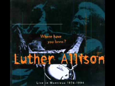 luther allison - bad news is coming