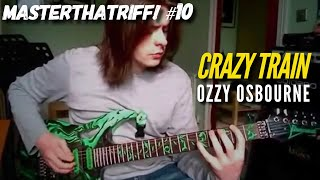 """Crazy Train"" by Ozzy Osbourne - Guitar Lesson w/TAB - MasterThatRiff! 10"