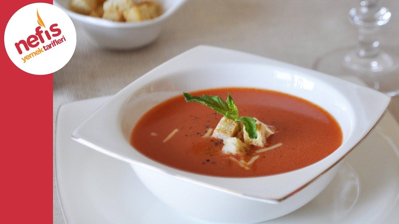 Domates Çorbası Tarifi | Nefis Yemek Tarifleri - YouTube