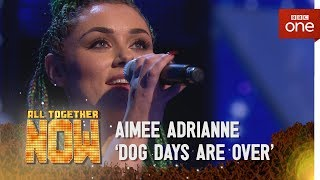 Download Lagu Aimee Adrianne performs 'Dog Days Are Over' by Florence and The Machine - All Together Now Gratis STAFABAND