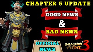 Good news & bad news for chapter 5 update Shadow Fight 3