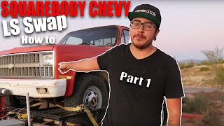 HOW TO LS SWAP A SQUARE BODY CHEVY -Part 1