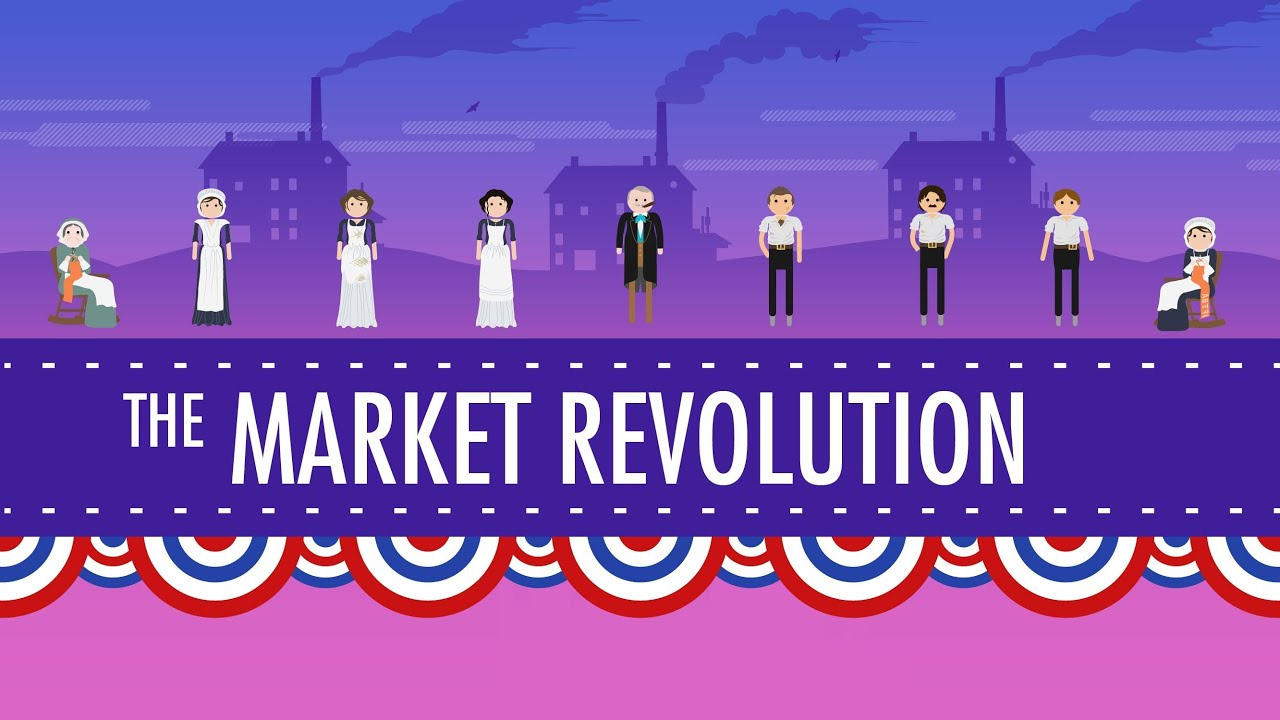 the market revolution in american history Chapter 9: the market revolution, 1800–1840 i the marquis de lafayette ii a new economy a roads and steamboats 1 improvements in transportation lowered costs and linked farmers to markets.