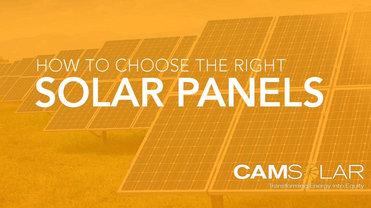 How To Choose The Right Solar Panels