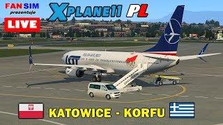 ✈ X-PLANE 11 PL  🇵🇱 KATOWICE - 🇬🇷 KORFU  BOEING 737-800