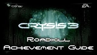 Crysis 3 - Roadkill Guide