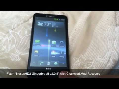Flash NexusHD2 Gingerbread 2.3.3 to HTC HD2 with ClockworkMod Recovery
