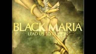 Watch Black Maria The Lines We Cross video