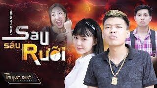 SAU SÁU RƯỠI | MV Nhạc chế | Parody Hài | TRUNG RUỒI - QUỲNH KOOL - THƯƠNG CIN | 4K Ultra HD