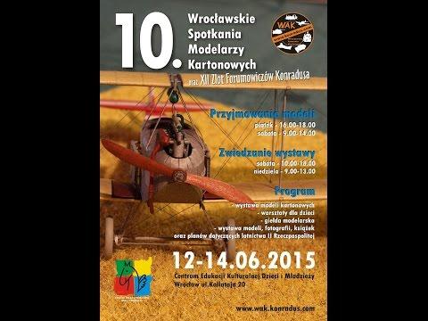 X Wrocławskie Spotkania Modelarzy Kartonowych 12-14.06.2015