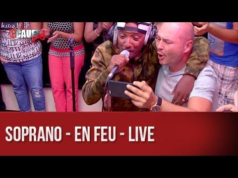 Soprano - En feu - Live - C'Cauet sur NRJ