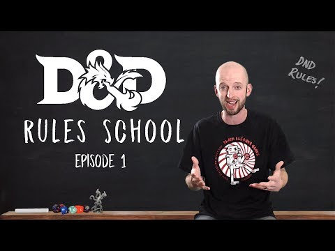 D&D Rules School - Learning the Basics (5th edition)