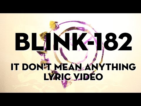 Don't Mean Anything - blink-182