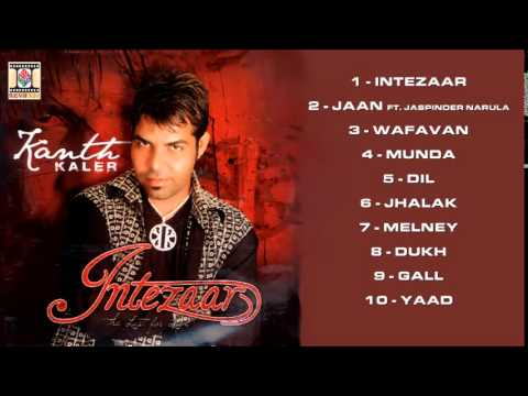 INTEZAAR (THE LUST FOR LOVE) | FULL ALBUM JUKEBOX | KANTH KALER...